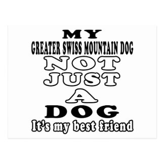 My Greater Swiss Mountain Dog Not Just A Dog Postcard