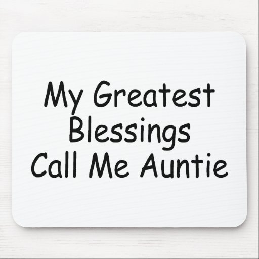 My Greatest Blessings Call Me Auntie Mouse Pad