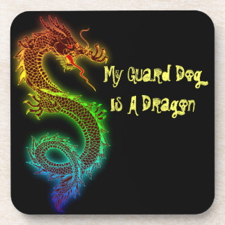 My Guard Dog is a Dragon Drink Coaster