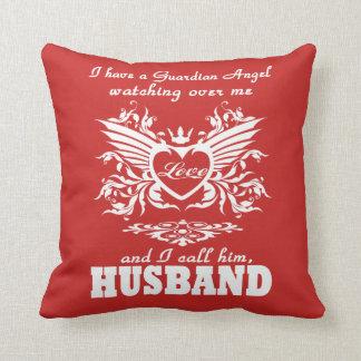 My guardian Angel, My Husband Cushion
