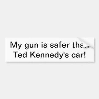 My Gun is Safer Than Ted Kennedy Bumper Sticker