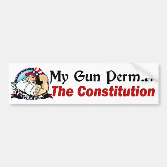 My Gun Permit? The Constitution! Bumper Sticker