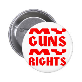 My Guns My Rights Buttons