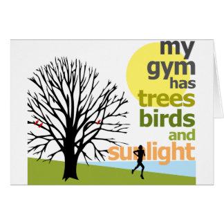 My Gym Has Trees Card