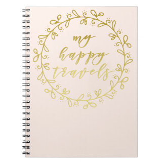 My happy travels - Gold Script Typography Notebook