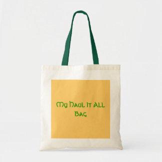 My Haul It All Bag