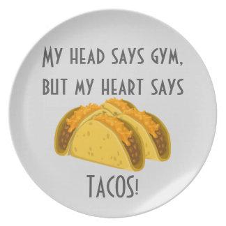 My head says gym my heart says tacos dinner plate