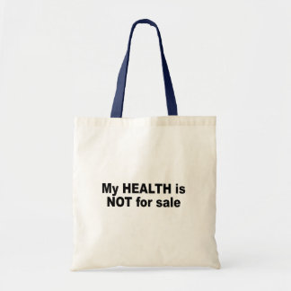 My health is not for sale bag