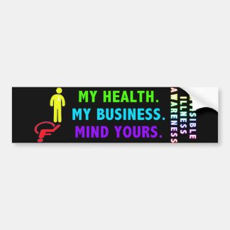 My Health My Business Mind Yours Bumper Sticker