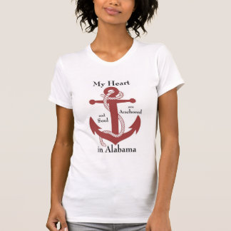 My heart and soul are anchored in Alabama T-shirts