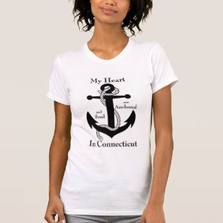 My heart and soul are anchored in Connecticut T-Shirt