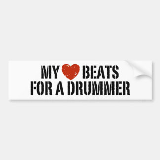 My Heart Beats For a Drummer Bumper Sticker