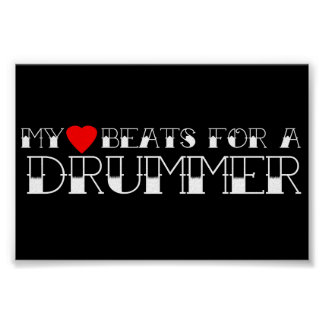 My Heart Beats For a Drummer Poster