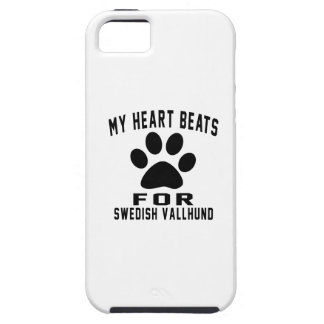 MY HEART BEATS FOR Swedish Vallhund iPhone 5 Covers
