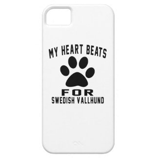 MY HEART BEATS FOR Swedish Vallhund iPhone 5 Cases
