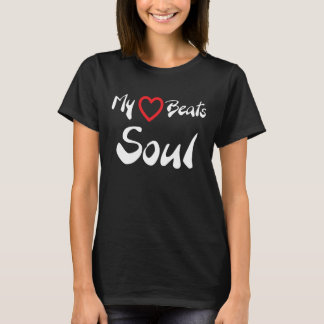 My Heart Beats Soul Music T-Shirt