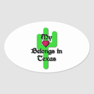 My Heart belongs in Texas Oval Sticker