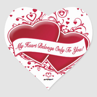 My Heart Belongs Only To You! Red Hearts Heart Sticker