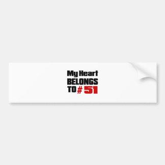 My Heart Belongs To # 51 Bumper Sticker