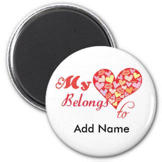 My Heart Belongs to 6 Cm Round Magnet