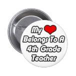 My Heart Belongs To A 4th Grade Teacher Badges