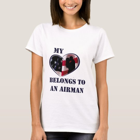 My Heart Belongs to a Airman T-Shirt