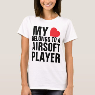 My heart belongs to a Airsoft Player T-Shirt