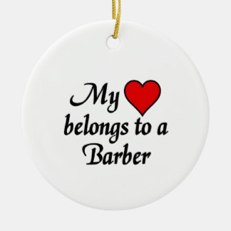 My heart belongs to a Barber Christmas Ornament