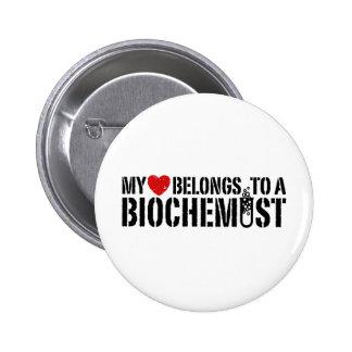 My Heart Belongs To A Biochemist 6 Cm Round Badge