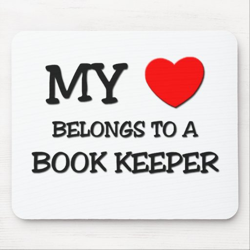 My Heart Belongs To A BOOK KEEPER Mouse Pad
