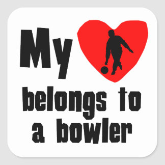 My Heart Belongs To A Bowler Square Sticker