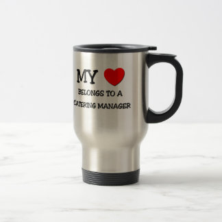 My Heart Belongs To A CATERING MANAGER Mug