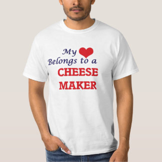 My heart belongs to a Cheese Maker Tees