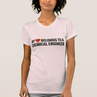 My Heart Belongs To A Chemical Engineer Tee Shirts