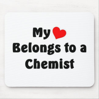 My heart belongs to a Chemist Mousepads