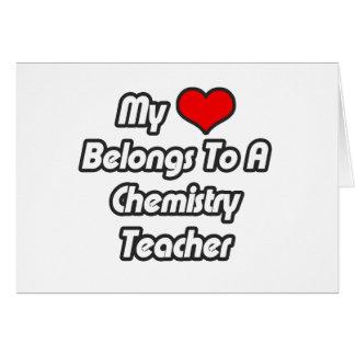 My Heart Belongs To A Chemistry Teacher Greeting Cards