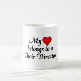 My heart belongs to a Choir Director Coffee Mug