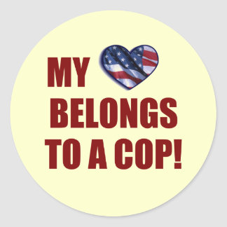 My Heart Belongs to a Cop Round Stickers