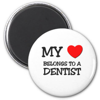My Heart Belongs To A DENTIST 6 Cm Round Magnet