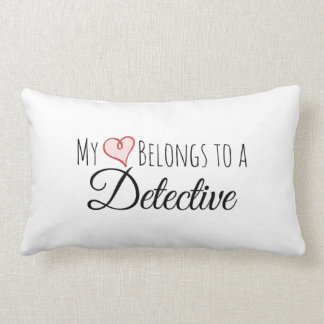 My Heart Belongs to a Detective Lumbar Pillow