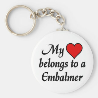 My heart belongs to a Embalmer Key Ring