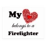 My Heart Belongs To A Firefighter Post Card