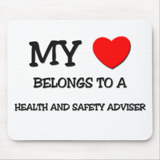 My Heart Belongs To A HEALTH AND SAFETY ADVISER Mouse Pads