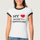 My Heart Belongs To A HEMATOLOGIST T-Shirt