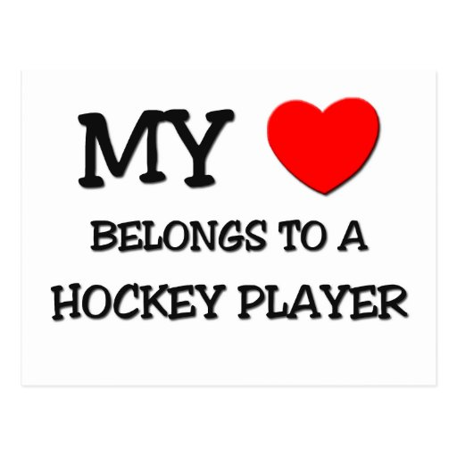 My Heart Belongs To A HOCKEY PLAYER Postcard