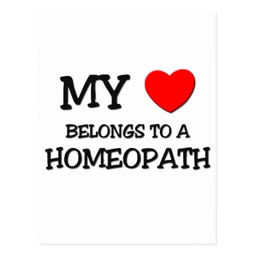 My Heart Belongs To A HOMEOPATH Post Card