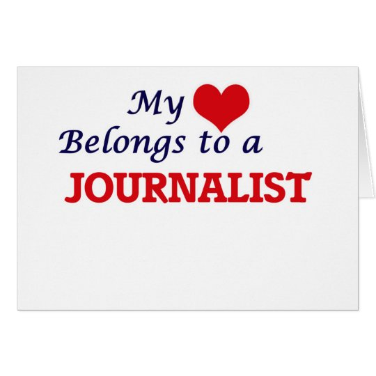 My heart belongs to a Journalist Card