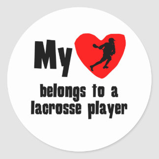 My Heart Belongs To A Lacrosse Player Round Sticker