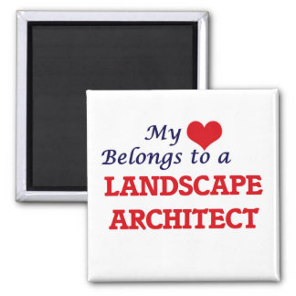 My heart belongs to a Landscape Architect Square Magnet