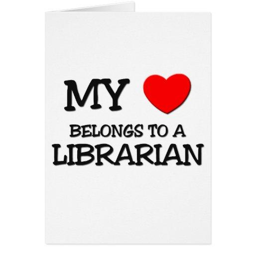 My Heart Belongs To A LIBRARIAN Card